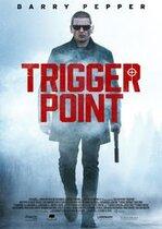 Trigger Point – Punctul de declanșare (2021)