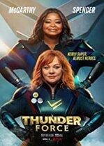Thunder Force – Forța Tunetului (2021)