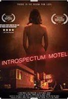 Introspectum Motel – Motelul introspecției (2021)