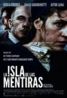 La isla de las mentiras – Insula minciunilor (2020)