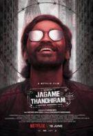Jagame Thandhiram – O lume complicată (2021)