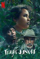 Selva trágica – Jungla tragică (2021)