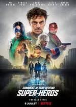 Comment je suis devenu super-héros – Cum am devenit supererou (2021)