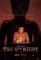 The 8th Night – A opta noapte (2021)