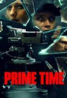 Prime Time – Maximă audiență (2021)