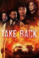 Take Back - Recuperarea (2021) Film thumbnail