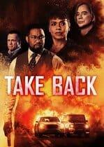 Take Back – Recuperarea (2021)