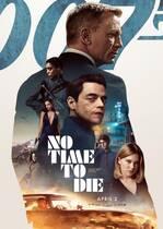 No Time to Die – Nu e vreme de murit (2021)