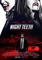 Night Teeth – Colți în noapte (2021)
